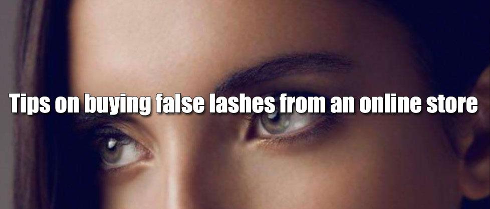 Tips on buying false lashes