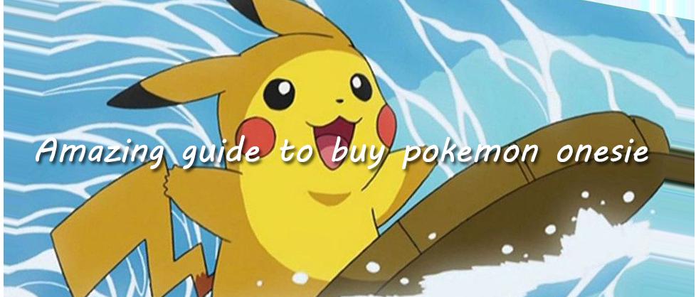 guide to buy pokemon onesie