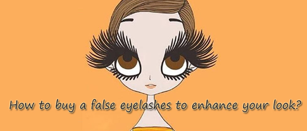 How to buy a false eyelashes to enhance your look